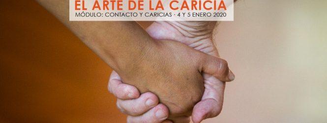 El poder de la caricia: Módulo Contacto y Caricias